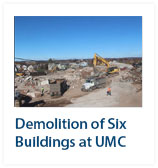 Demolition of six buildings at UMC