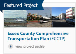 Featured Project: Essex County Comprehensive Transportation Plan (ECCTP)